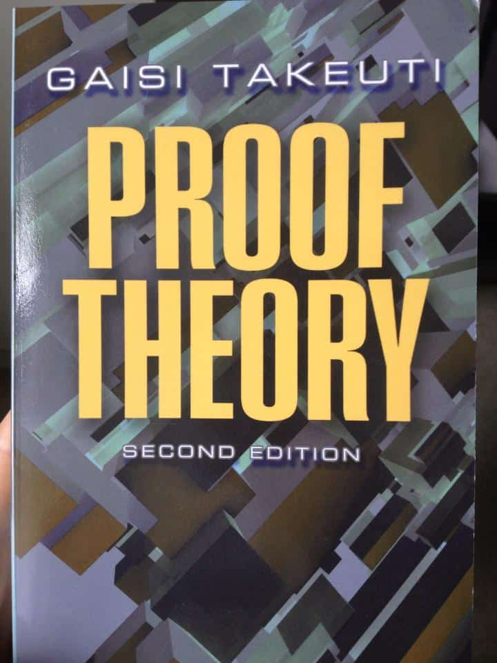 Gaisi Takeuti - Proof Theory