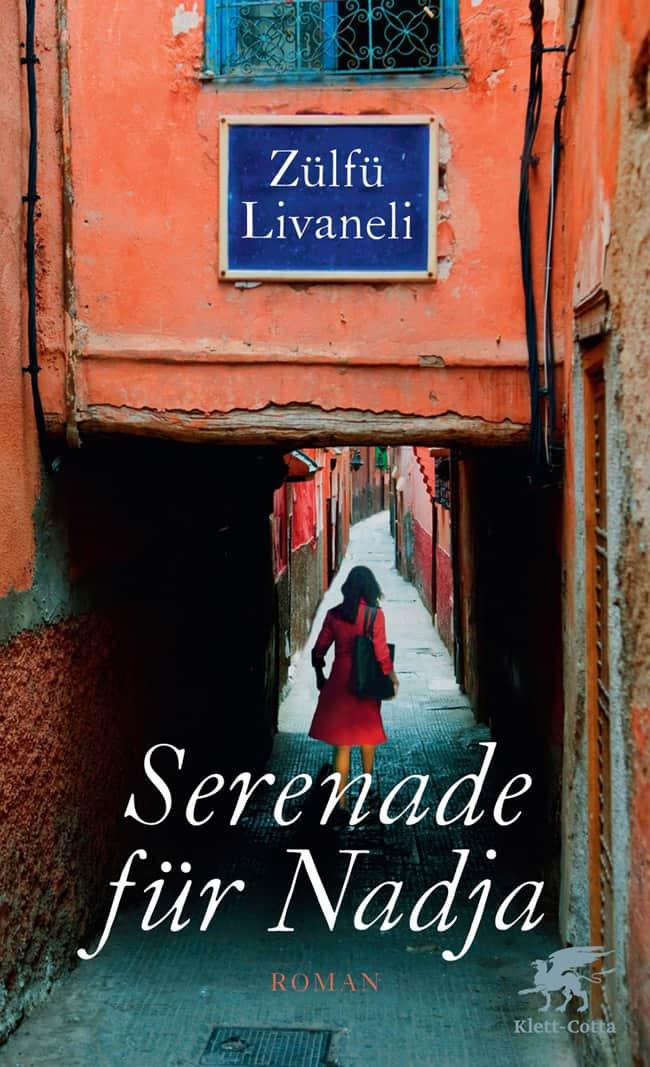 Livaneli Zulfu: Serenade für Nadja