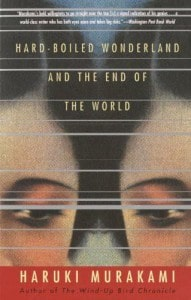Hard-Boiled Wonderland and the End of the World (Vintage International) - Murakami, Haruki