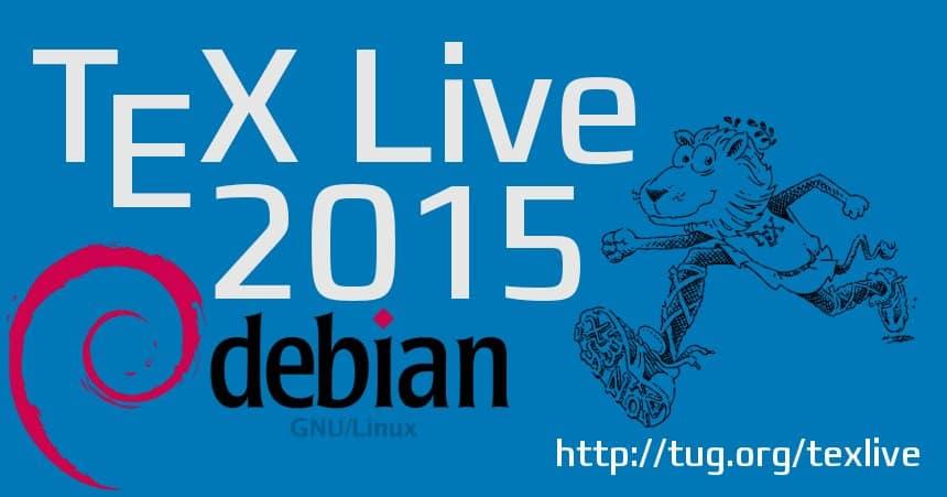 Debian - TeX Live 2015
