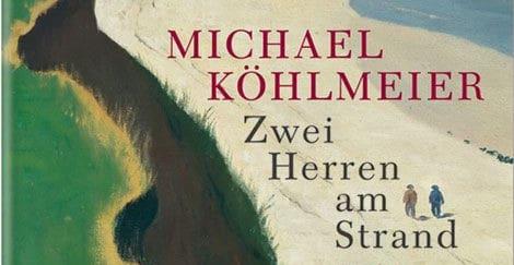 Zwei Herren am Strand_ Roman - Michael Koehlmeier