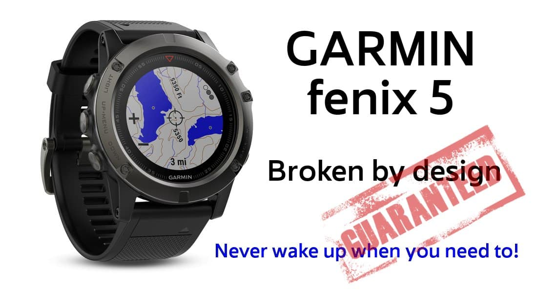 Garmin fenix 5x – broken by design – There and back again
