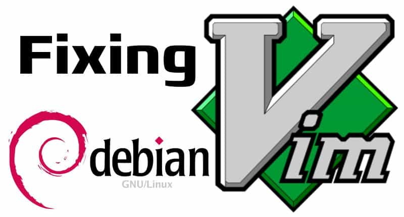 Fixing vim in Debian – There and back again