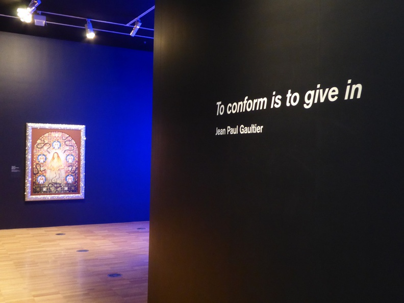 "National Gallery of Victoria - special exhibition of Jean Paul Gaultier's works. I liked the ""To conform is to give in"""